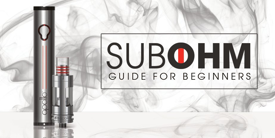 sub ohm vaping guide for beginners apollo e cigs usa blog